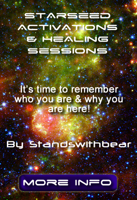 Starseed Activations & Healing Sessions By Standswithbear